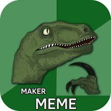 Meme Generator Velociraptor - meme maker pro apps on google play