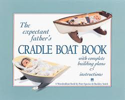 Free Cradle Furniture Plans by The Expectant Father U0027s Cradle Boat Book Buckley Smith Peter H