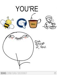 Meme Oh Stop It You - 33 best oh stop it you images on pinterest just stop stop it and