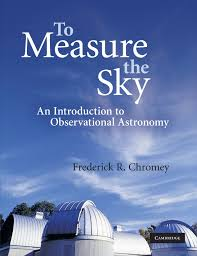 to measure the sky an introduction to observational astronomy