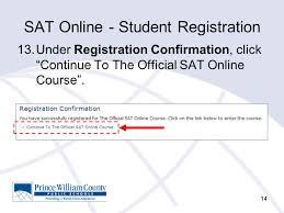 online confirmation class collegeboard sat online course student registration ppt