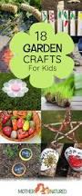 18 top garden crafts for kids will love making