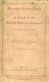sketch of the natural history of australia with some notes on