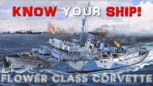 corvette boat ww2 of warships your ship 20 flower class corvettes