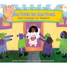 one trick for one treat sign language for numbers by dawn babb