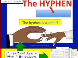 hyphens lesson ppt worksheets and more by kimkroll8 teaching