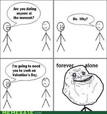 Forever Alone Meme Face - best forever alone valentine s comics smosh