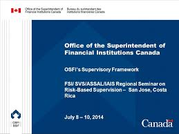 bureau of financial institutions office of the superintendent of financial institutions canada ppt