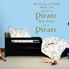 always be a pirate wall decal the decal guru