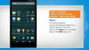 yahoo app for android how to configure yahoo mail account in android device mail