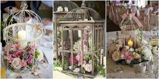 bird cage decoration best 22 birdcage decoration ideas for rustic weddings