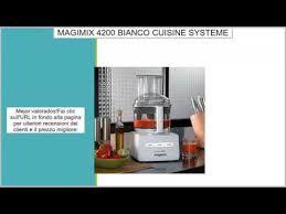 magimix cuisine 4200 magimix 4200 xl bianco cuisine systeme