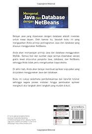 membuat database sederhana menggunakan xp mengenal java dan database dengan netbeans indonesian edition