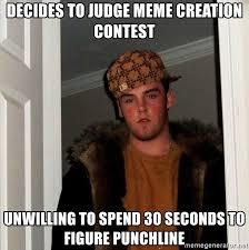 Meme Creation - decides to judge meme creation contest unwilling to spend 30 seconds