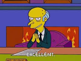 Mr Burns Excellent Meme - mr burns excellent meme gifs tenor