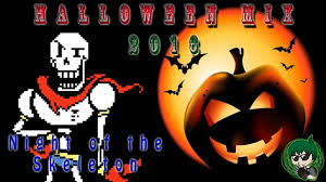 halloween mix 2016 night of the skeleton bonetrousle spooky