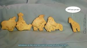 Cracker Memes - 5 ways animal crackers can go so very wrong