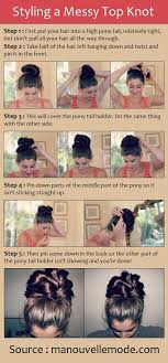 tips when youre bored of straight lifeless hair a messy top knot tutorial beautiful pinterest messy top