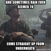 Forrest Gump Rain Meme - forrest gump rain meme generator