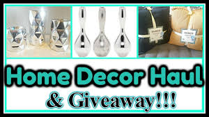 home decor giveaway home decor haul u0026 giveaway closed feat hollar youtube