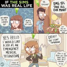 Sims Hehehehe Meme - 18 comics that perfectly illustrate the struggles of daily life