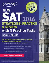 kaplan new sat 2016 strategies practice and review with 3