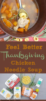 boost your immune system with thanksgiving chicken noodle soup