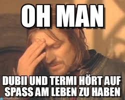 Frustrated Meme - oh man frustrated boromir meme on memegen