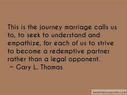 wedding quotes journey quotes about the journey of marriage top 20 the journey of