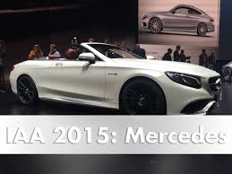 2015 mercedes c class convertible iaa 2015 mercedes premiere of the s class cabriolet and