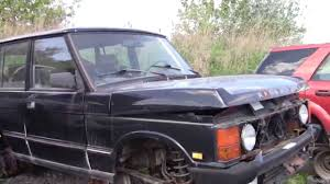 land rover explorer old old range rover in the junk yard youtube