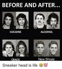 Sneaker Head Memes - 25 best memes about cocaine is a helluva drug cocaine is a