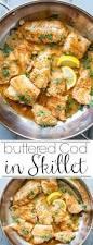 Healthy Fish Dinner Ideas Best 25 Easy Cod Recipes Ideas On Pinterest Cod Fish Recipes
