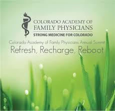 Colorado Springs Family Physicians Mountain Cafp Annual Summit Discount Deadline Extended Colorado Academy
