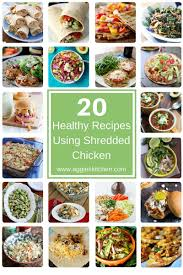 20 healthy recipes using shredded chicken aggie u0027s kitchen