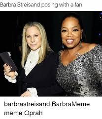 Barbra Streisand Meme - barbra streisand posing with a fan barbrastreisand barbrameme meme
