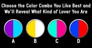 color combo choose the color combo you like best and we ll reveal what kind of