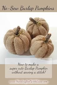 Sew Can Do Make A Cuddly Cute Pumpkin Costume Without A Pattern by Best 25 Burlap Pumpkins Ideas On Pinterest Fabric Pumpkins