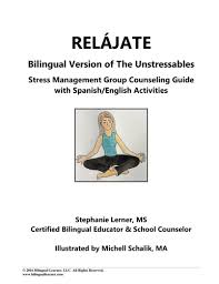 relájate bilingual stress management group counseling guide with