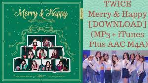 merry happy repackage mp3 itunes plus aac