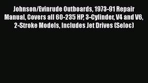download johnson evinrude outboards 1973 91 repair manual covers