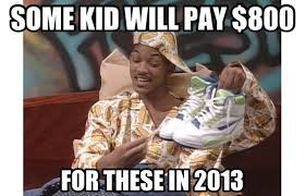 Sneakerhead Meme - fresh prince s kicks sneakerheads know your meme