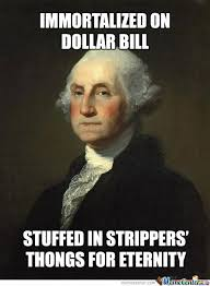 Washington Memes - george washington memes google search made me giggle pinterest