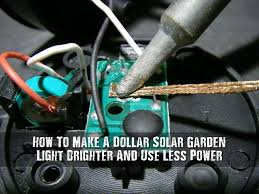 How To Make A Solar Light - how to make a dollar solar garden light brighter and use less
