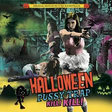 halloween trap kill kill movie soundtrack cleopatra
