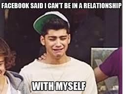 Relationship Memes Facebook - facebook said i can t be in a relationship with my self funny meme