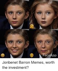 Meme Face App - faceapp jonbenet barron memes worth the investment meme on me me