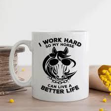 Cool Mugs Canada Horse Lover Gift Funny Horse Mug I Work Hard So My Horse Can