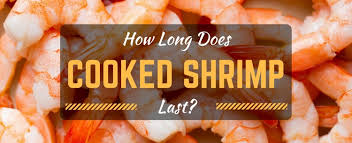 How Long Can Cooked Chicken Sit At Room Temperature - how long does cooked shrimp last everything you need to know
