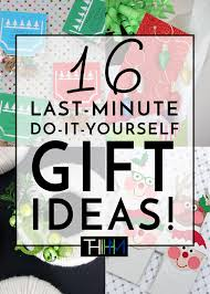 16 diy christmas gift ideas you still have time to make the